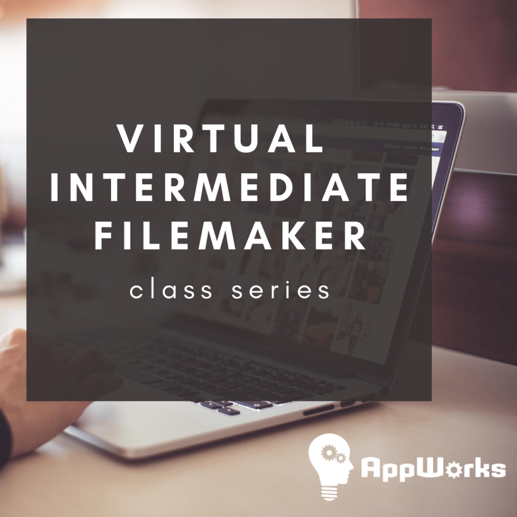 """Picture showing a laptop and a banner with """"Virtual Intermediate FileMaker"""" class series"""